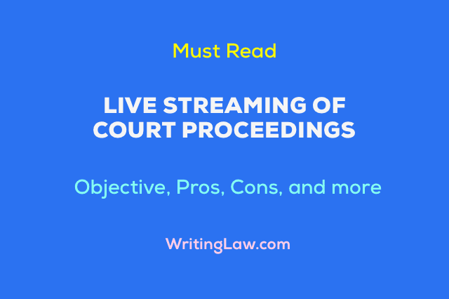 Live Streaming of Court Proceedings