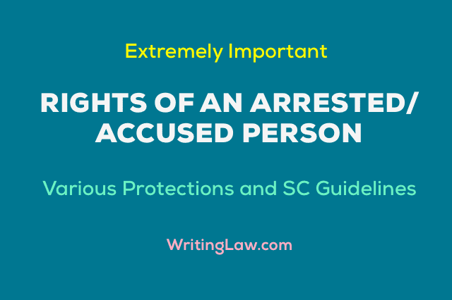 Protections Given To Accused Under Indian Laws