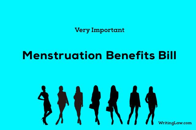 All About Menstruation Benefits Bill
