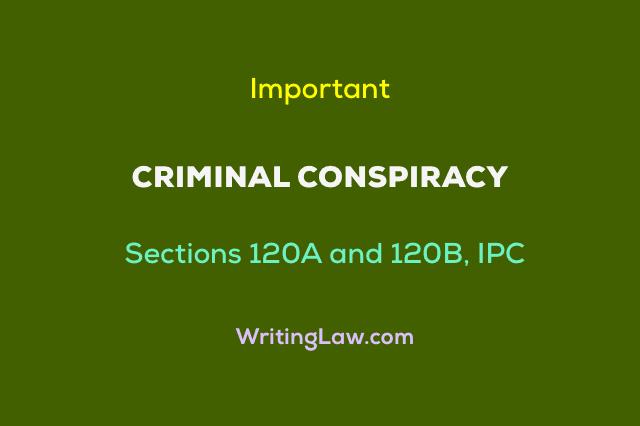 Criminal Conspiracy under Indian Penal Code