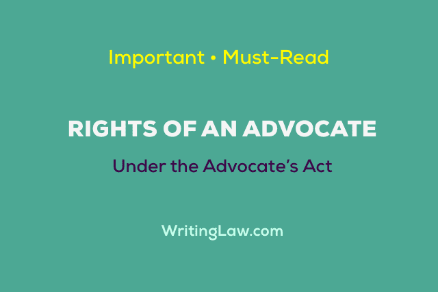 Rights of an Advocate or a Lawyer