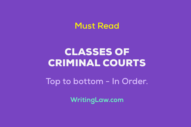 Classes of Criminal Courts in India