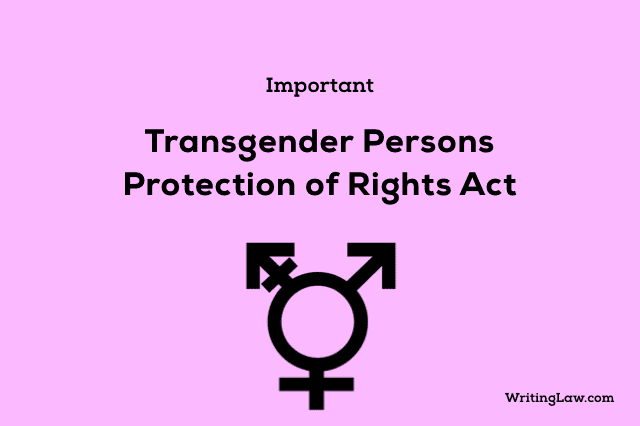 Transgender Persons Protection of Rights Act - Analysis, Key Points, Cases, Criticism