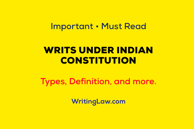 Writs Under Constitution of India
