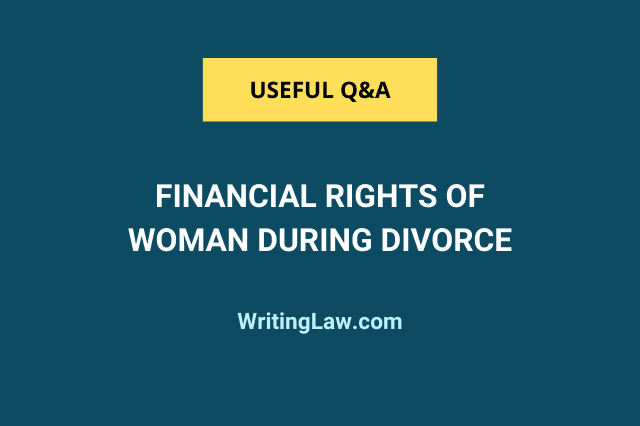 Financial rights of a woman during divorce