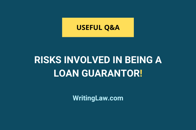 What are the risks involved in being a loan guarantor?