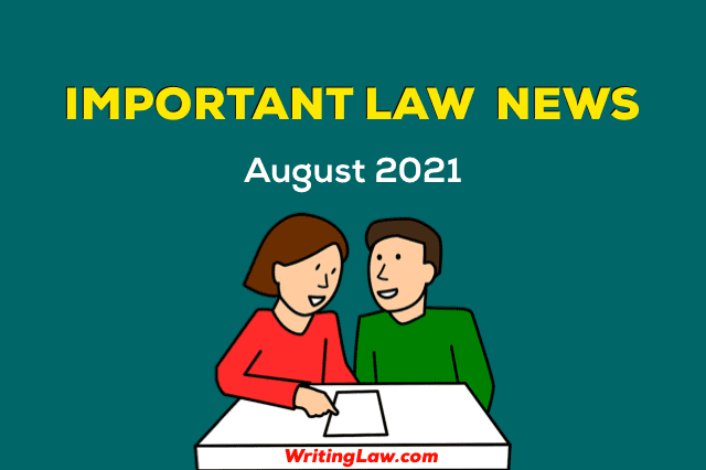 August 2021 - Law News for Students and Advocates
