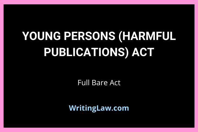 Young Persons (Harmful Publications) Act, 1956 Full Bare Act