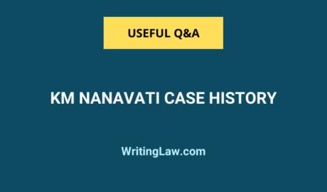 History of the KM Nanavati Case